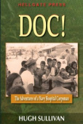 Doc! the Adventures of a Hospital Corpsman