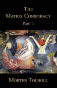 The Matrix Conspiracy - Part 1