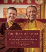 The Heart of Bravery [Audio]