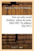 Vers Un Ordre Social Chretien [FRE]