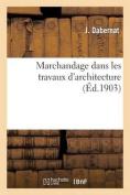 Marchandage Dans Les Travaux D'Architecture  [FRE]