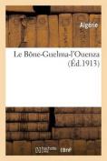 Le Bone-Guelma-L'Ouenza  [FRE]