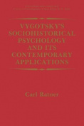 Vygotsky's Sociohistorical Psychology and its Contemporary Applications (Cognition and Language