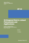 Orthogonal Matrix-valued Polynomials and Applications