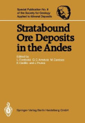 Stratabound Ore Deposits in the Andes (Special Publication of the Society for Geology Applied to Mineral Deposits
