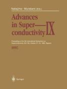Advances in Superconductivity IX
