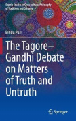 The Tagore-Gandhi Debate on Matters of Truth and Untruth