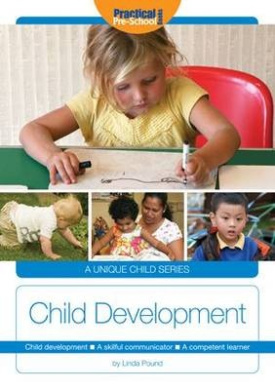 Child Development: A Skillful Communicator, a Competent Learner (A Unique Child)