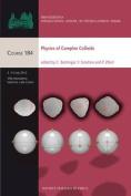 Physics of Complex Colloids