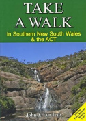 Take a Walk in Souther New South Wales and the Act