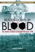Beaten Down By Blood - ANZAC Centenary Commemorative Release