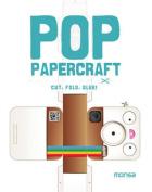 Pop Papercraft Cut, Fold, Glue!