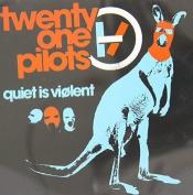 Quiet Is Violent [EP]
