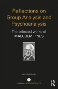 Reflections on Group Analysis and Psychoanalysis