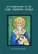 An Introduction to the Celtic Orthodox Church