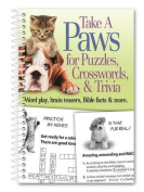 Take a Paws for Puzzles, Crosswords, & Trivia  : Word Play, Brain Teasers, Bible Facts & More
