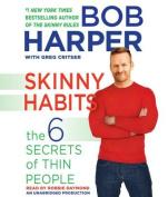 Skinny Habits [Audio]