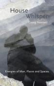 House Whisper