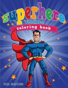 Superhero Coloring Book Volume 2