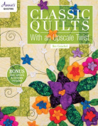 Classic Quilts with an Upscale Twist