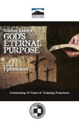 Making Known God's Eternal Purpose
