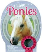 I Love Ponies (I Love)