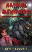 Animal Behavior and Other Tales of Lycanthropy
