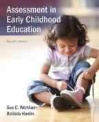 Assessment in Early Childhood Education, Enhanced Pearson eText -- Access Card