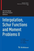 Interpolation, Schur Functions and Moment Problems II (Operator Theory