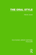 The Oral Style (Routledge Library Editions