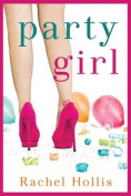 Party Girl (The Girl's Series)