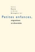 Petites Enfances, Migrations Et Diversites [FRE]