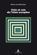 Voies Et Voix De L'islam Europaeen [FRE]