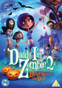 Daddy, I'm a Zombie 2 - Dixie Saves the Day! [Region 2]