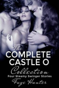 The Complete Castle O Collection