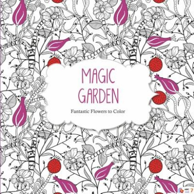 Magic Garden Fishpondconz Books Arsedition Illustrated By 9781438006390 Fantastic Flowers Coloring Book For Adults