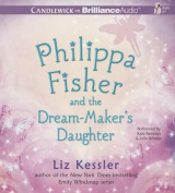 Philippa Fisher and the Dream-Maker's Daughter  [Audio]