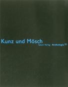 Kunz Und Mosch: Anthologie 21