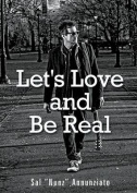 Let's Love and Be Real