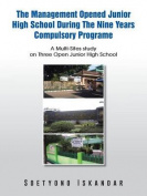 The Management Opened Junior High School During the Nine Years Compulsory Programe
