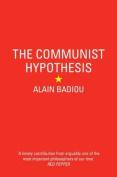 The Communist Hypothesis
