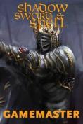 Shadow, Sword & Spell  : Gamemaster