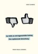 Zur Kritik Am Anti-Aggressivitats-Training [GER]