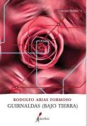 Guirnaldas (Bajo Tierra) [Spanish]