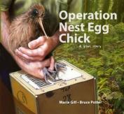 Operation Nest Egg Chick