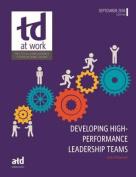 Developing High Performance Leadership Teams (TD at Work