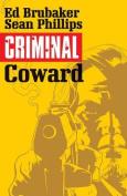 Criminal: Volume 1: Coward