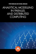 Analytical Modelling in Parallel and Distributed Computing