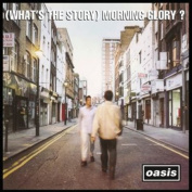 (Whats the Story) Morning Glory [Remastered] [Digipak]