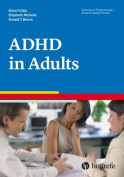 Attention Deficit / Hyperactivity Disorder in Adults (Advances in Psychotherapy